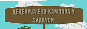 "Projekat ""Decenija EKO kampova u Zlakusi"""